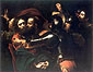 Michelangelo Merisi da Caravaggio, Kiss of Judas, 1603, oil on canvas, 27.3 x 34.6 in / 69.3 x 91.4 cm, US$375