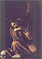 Michelangelo Merisi da Caravaggio, St. Francis 1606, 1606 oil on canvas, 51.2 x 35.4 in. / 130 x 90 cm, US$520